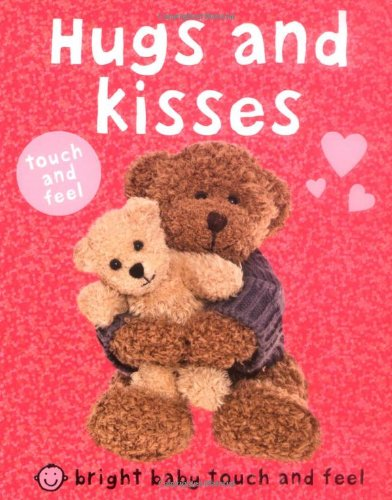 Read Online Bright Baby Touch and Feel Hugs and Kisses pdf