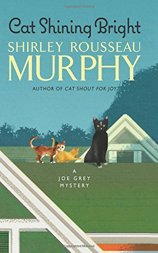 Download Cat Shining Bright: A Joe Grey Mystery (Joe Grey Mystery Series) ebook