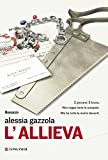 L'allieva : romanzo