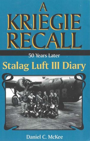 50 Years Later: Stalag Luft III Diary