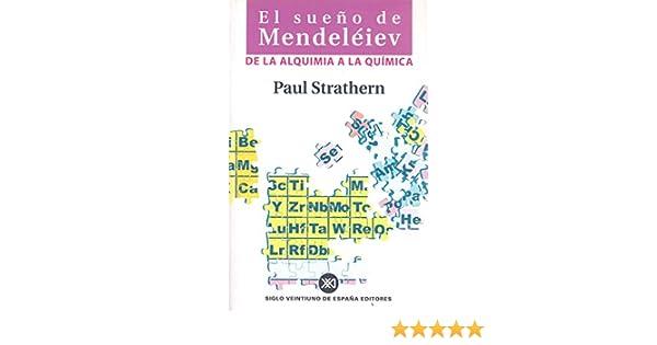 El sueño de Mendeléiev: De la alquimia a la química: Amazon ...