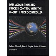 Data Acquisition and Process Control with the M68HC11 Microcontroller (2nd Edition)