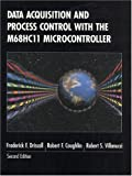 Data Acquisition and Process Control with the M68HC11 Microcontroller