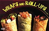 Wraps and Roll-Ups, Dona Z. Meilach and Joanna White, 1558672095