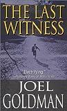 The Last Witness, Joel Goldman, 0786014482