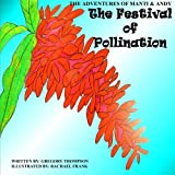 The Festival of Pollination, Gregory Thompson, 1482635151