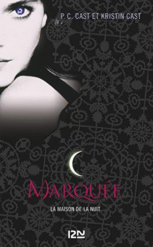 La Maison de la Nuit - tome 1: 01 (Pocket Jeunesse) (French (French Pocket Pc Language)