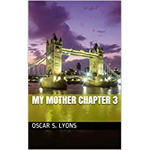 My Mother Chapter 3