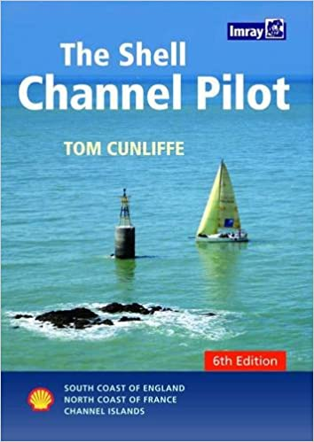 The Shell Channel Pilot: South Coast of England, North Coast