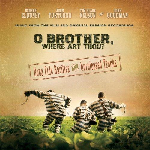 O Brother Where Art Thou Bona Fide Rarities