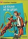 La Louve et le Gitan par Feustel