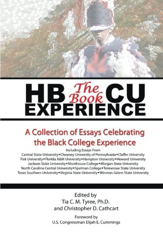 HBCU Experience - The Book: A Collection of Essays Celebrating the Black College -