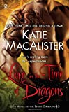 Love in the Time of Dragons, Katie MacAlister, 0451229711