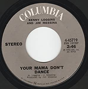 "45vinylrecord Your Mama Don't Dance/Golden Ribbons (7""/45 rpm)"