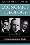 img - for Economics as Ideology: Keynes, Laski, Hayek, and the Creation of Contemporary Politics book / textbook / text book