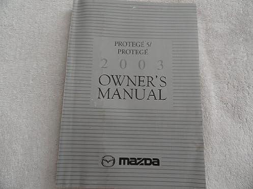 2003 mazda protege owners manual mazda amazon com books rh amazon com 2003 mazda protege owners manual pdf 2003 mazda protege owners manual pdf