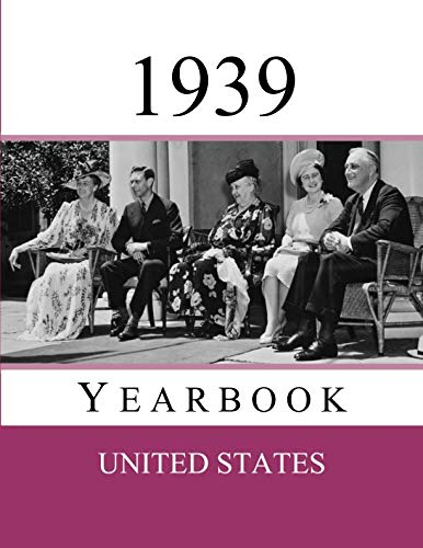 - 1939 US Yearbook: Original book full of facts and figures from 1939 - Unique birthday gift / present idea. (US Yearbooks)