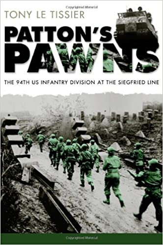 Patton's Pawns: The 94th US Infantry Division at the