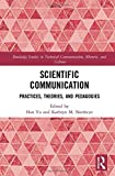 img - for Scientific Communication: Practices, Theories, and Pedagogies (Routledge Studies in Technical Communication, Rhetoric, and Culture) book / textbook / text book