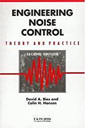 Engineering Noise Control: Theory and Practice, Second Edition