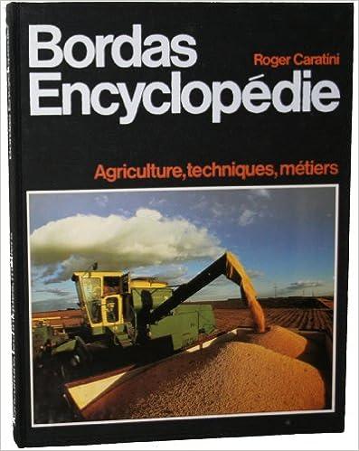 Livre gratuits Bordas-encyclopédie : Tome 13, Agriculture, techniques, métiers... pdf epub