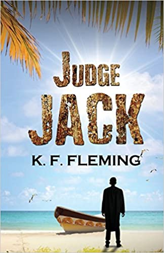 The Judge Jack by K. F .Fleming travel product recommended by Alisha Billmen on Lifney.