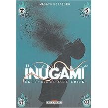 INUGAMI T13 : LE RÉVEIL DU DIEU CHIEN