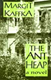 The Ant Heap, Margit Kaffka, 0714529893