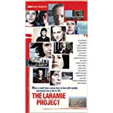Laramie Project, the