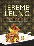 New Beijing Cuisine, Jereme Leung and Wrisley Jarrett, 9812616594