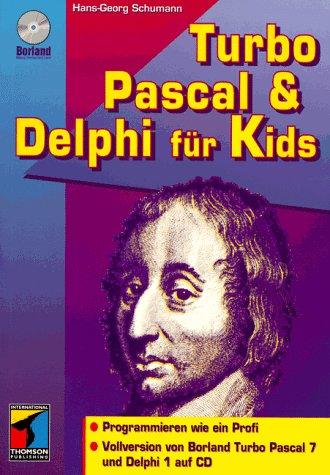Turbo Pascal And Delphi Für Kids