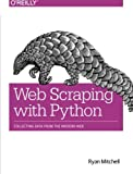 Web Scraping with Python 1st Edition
