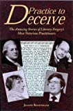 Practice to Deceive, Joseph Rosenblum, 158456010X