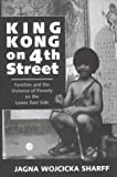King Kong on 4th Street, Jagna W. Sharff, 0813329361