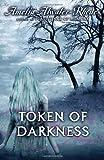 Token of Darkness (Den of Shadows)