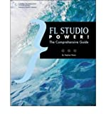 img - for [(FL Studio Power!: The Comprehensive Guide )] [Author: Stephen Pease] [Nov-2009] book / textbook / text book