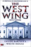 The West Wing: Inside Bartlet's White House