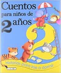 Cuentos para niños de 2 años: Amazon.es: Equipo Todolibro
