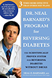 Dr. Neal Barnard's Program for Reversing Diabetes:The Scientifically Proven System for Reversing Diabetes without Drugs