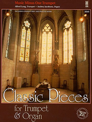 Classic Pieces for Trumpet & Organ: Book/2-CDs Pack
