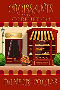 Croissants And Corruption by Danielle Collins ebook deal