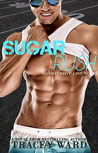 Sugar Rush (Offensive Line Book 2)