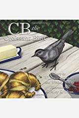 'CB' The Croissant Bird Paperback