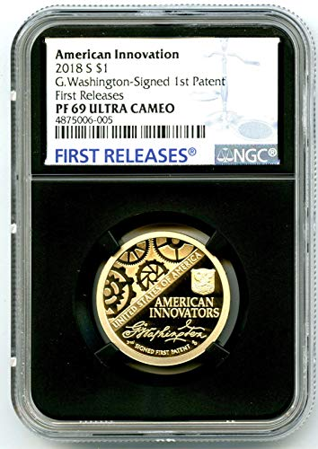 2018 S WASHINGTON AMERICAN INNOVATION SIGNED 1ST PATENT PROOF FIRST RELEASES Dollar PF69 UCAM NGC ()