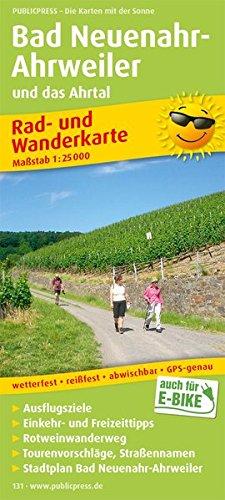 Bad Neuenahr-Ahrweiler und das Ahrtal: Rad- und Wanderkarte mit Ausflugszielen, Einkehr- & Freizeittipps und Rotweinwanderweg, wetterfest, reissfest, ... 1:25000 (Rad- und Wanderkarte / RuWK) Landkarte – Folded Map, Oktober 2007 PUBLICPRESS 3899201310