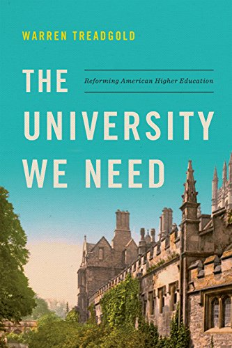 The University We Need: Reforming American Higher Education...