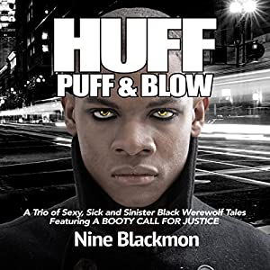 Huff, Puff & Blow, Book 1 Audiobook