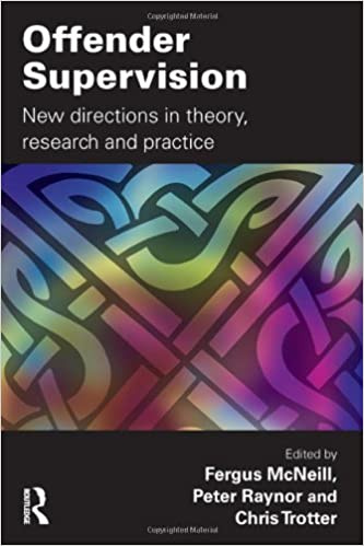 Offender Supervision: New Directions in Theory, Research and ...