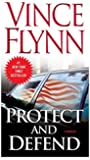 Protect and Defend (A Mitch Rapp Novel)