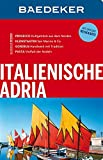 Baedeker Reiseführer Italienische Adria: mit GROSSER REISEKARTE